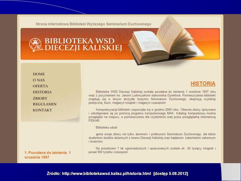 Źródło: http://www. bibliotekawsd. kalisz. pl/historia. html [dostęp 5